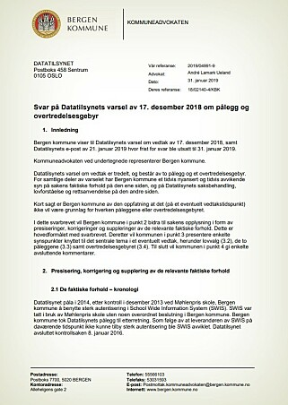 Bergen kommunes svar til Datatilsynet ligger tilgjengelig for alle som vil lese det.