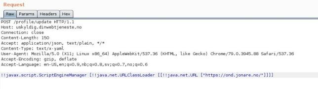 Her har jeg oppdaget at applikasjonen godtar Content-Type satt til YAML! Da kan jeg unytte at rammeverket RESTeasy tillater at man kan lage helt vilkårlige objekter. Her lager jeg et ScriptEngineManager-objekt, som tar inn en URLClassLoader, som laster min javakode fra min server og kjører det på din. Dette er insecure deserialization, som bl.a. Jackson har hatt mye av.