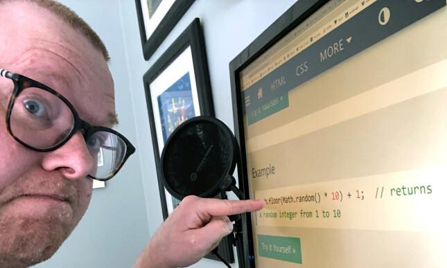 """""""Skal bare google random tall i JavaScript for tusende gang jeg"""". K THNX BAI. 📸: Privat"""