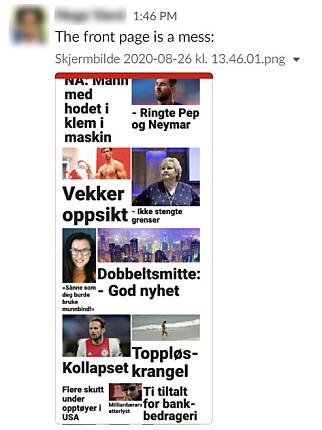 Meldinger om ødelagte forsider og artikler fosset inn i Slack-kanalen. I samme mediehus som oss sitter sider som Dagbladet.no, Dinside.no, KK.no og SOL.no - alle ble rammet. 📸: Jørgen Jacobsen